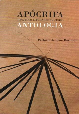APÓCRIFA Projecto Literário em Curso - Antologia