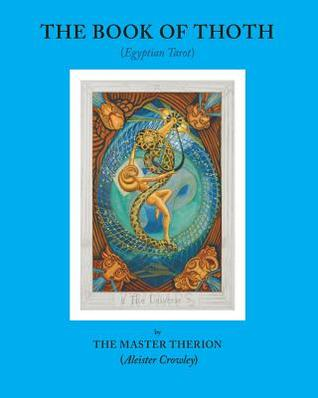 The Book of Thoth by Aleister Crowley (Therion t...