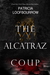 The Alcatraz Coup (Red Dog ...