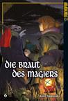 Die Braut des Magiers Band 06 by Kore Yamazaki