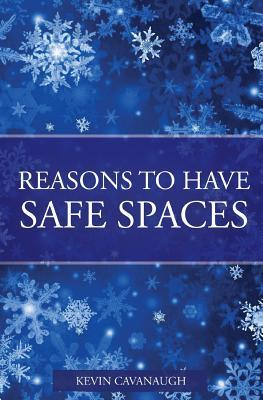 Reasons to Have Safe Spaces