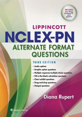 Lippincott's NCLEX-PN Alternate Format Questions