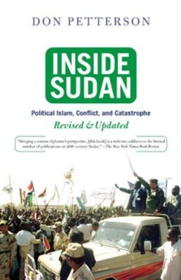 Ebook Inside Sudan: Political Islam, Conflict, and Catastrophe by Donald Petterson DOC!