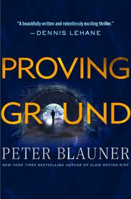 Proving Ground (Lourdes Robles, #1)