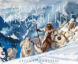 Gregory Manchess: Above the Timberline