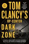 Dark Zone (Tom Clancy's Op-Center, #16)