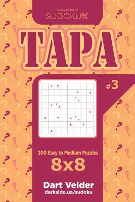 Sudoku Tapa - 200 Easy to Medium Puzzles 8x8 (Volume 3)