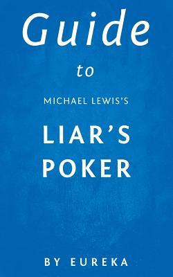 Guide to Michael Lewis's Liar's Poker