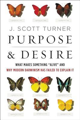 Purpose and Desire: A New Model for Understanding Life