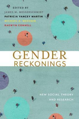 Gender Reckonings: New Social Theory and Research