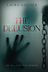 The Delusion: We All Have Our Demons