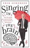 Singing in the brain by Erik Scherder