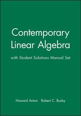 Contemporary Linear Algebra, Textbook and Student Solutions Manual