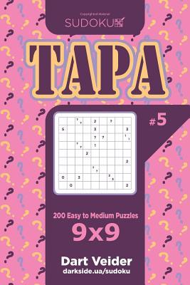Sudoku Tapa - 200 Easy to Medium Puzzles 9x9 (Volume 5)