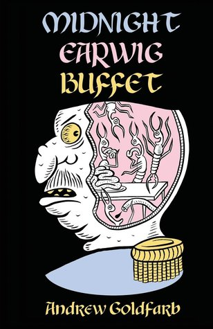 Midnight Earwig Buffet