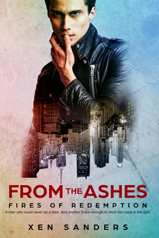 From the Ashes by Xen Sanders