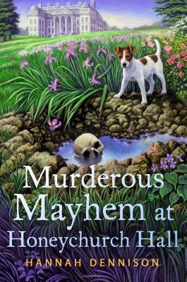 Murderous Mayhem at Honeychurch Hall (Honeychurch Hall Mystery #4)