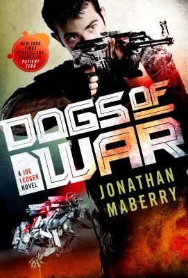 Dogs of War (Joe Ledger, #9)