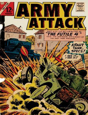 Army Attack: Volume 47 The Futile 4: history comic books, comic book, ww2 historical fiction, wwii comic, Army Attack