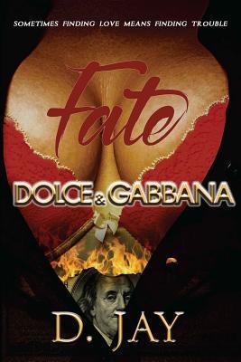 Fate, Dolce & Gabbana