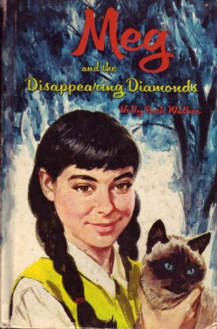 Meg and the Disappearing Diamonds(A Meg Mystery 1)