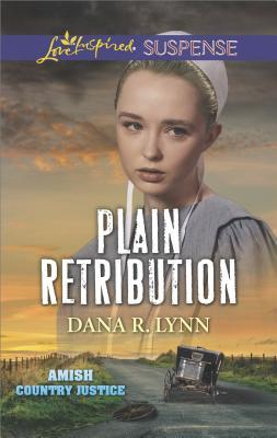 Plain Retribution (Amish Country Justice #2)