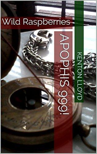 Apophis 999!: Wild Raspberries