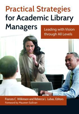 practical-strategies-for-academic-library-managers-leading-with-vision-through-all-levels