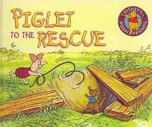 Piglet to the Rescue by Ronald  Kidd
