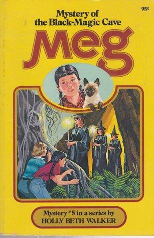 Meg and the Mystery Of The Black Magic Cave (A Meg Mystery, #3)