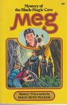 Meg and the Mystery Of The Black Magic Cave (A Meg Mystery, #3)