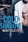 Cold Shadow (Cold Country, #2)