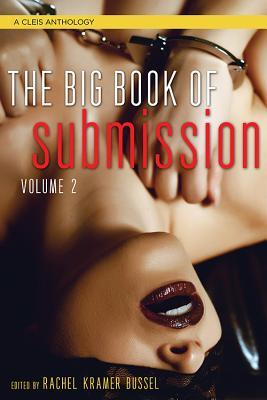 Big Book of Submission, Volume 2: 69 Kinky Tales