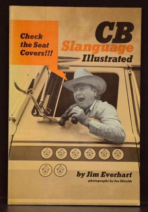 CB Slanguage Illustrated