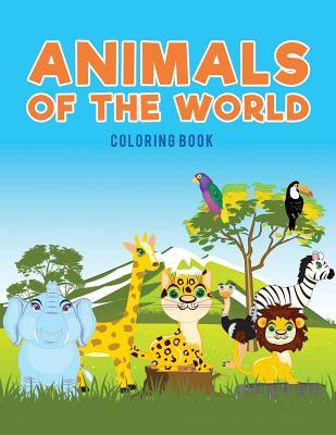 Animals of the World Coloring Book