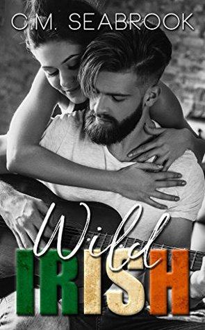 Wild Irish (Wild Irish, #1)