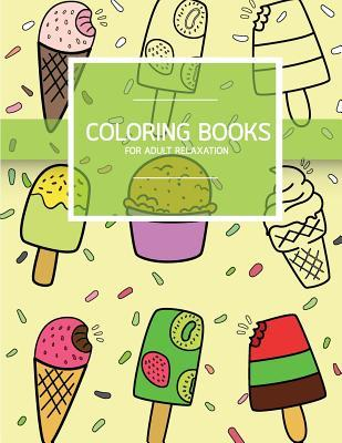 Coloring Books for Adult Relaxation: Sweet Dessert Pattern