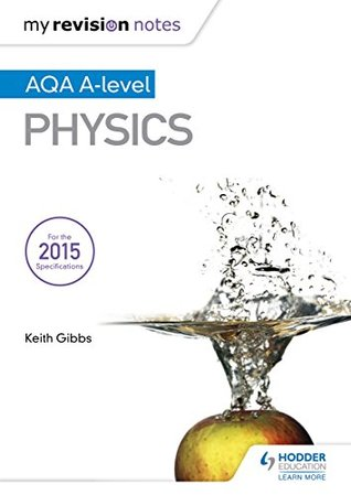 My Revision Notes: AQA A-level Physics