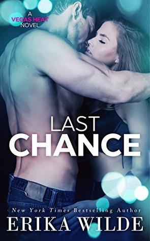 Last Chance (Vegas Heat, #3)