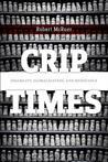 Crip Times: Disab...