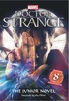 Doctor Strange Junior Novel by Scholastic Inc.