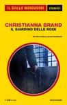 Il giardino delle rose by Christianna Brand
