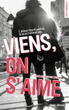 Viens, on s'aime by Morgane Moncomble
