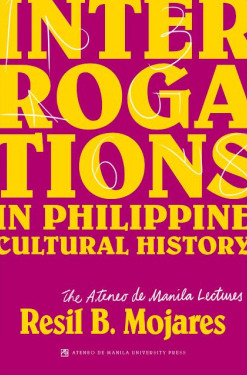 Interrogations in Philippine Cultural History