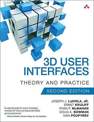 3D User Interfaces by Joseph J. Laviola