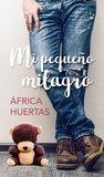 Mi pequeño milagro by África Huertas