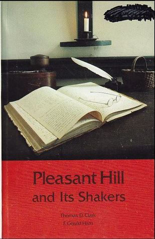Pleasant Hill and Its Shakers