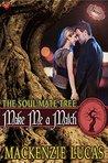 Make Me a Match (Soul Mate Tree #5)