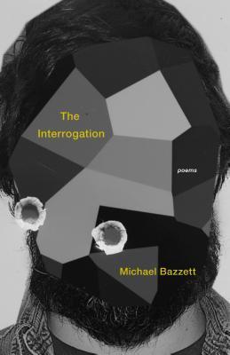 The Interrogation: Poems