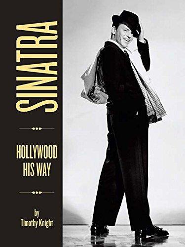 Sinatra: Hollywood His Way: Hollywood His Way
